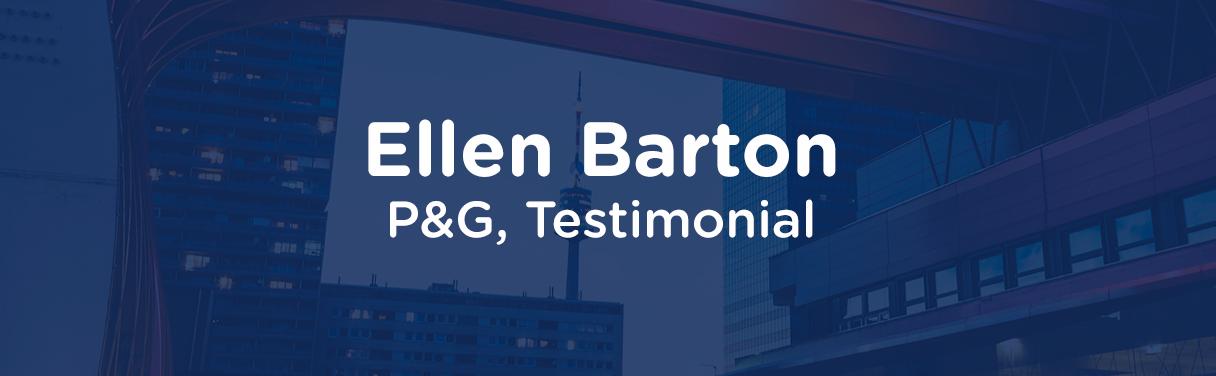 Ellen Barton – Procter & Gamble Testimonial