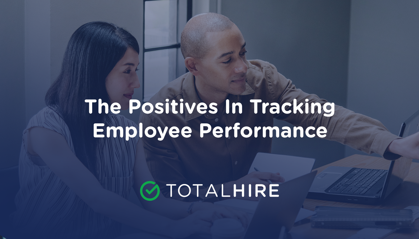 The Positives In Tracking Employee Performance