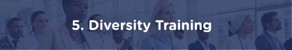 5. Diversity Training