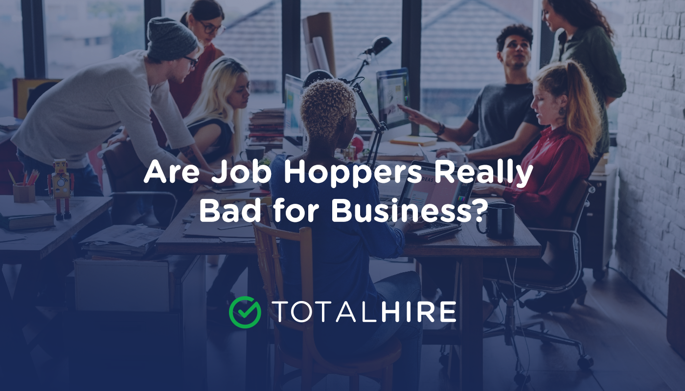 Are Job Hoppers Really Bad for Business?