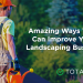 Amazing Ways Tech Can Improve Your Landscaping Business